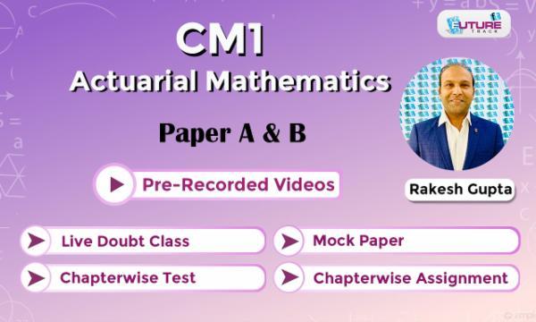 CM1 [ Actuarial Mathematics ] cover