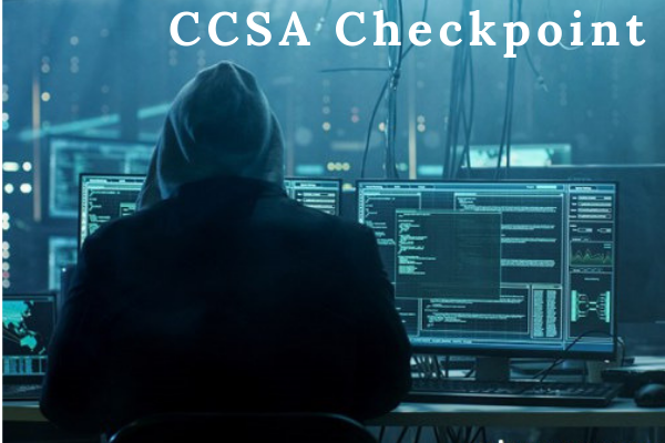 Checkpoint Certified Security Administrator (CCSA) Exam Course – Explained cover