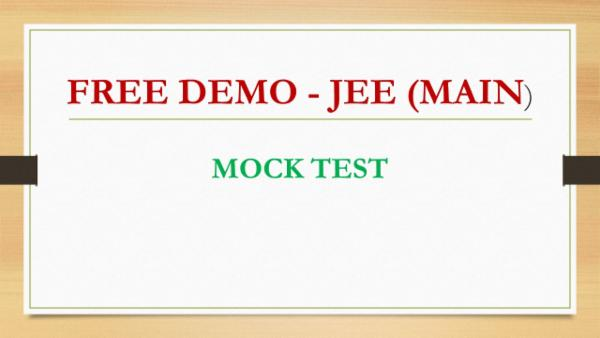 Free Demo Test - JEE (Main) cover
