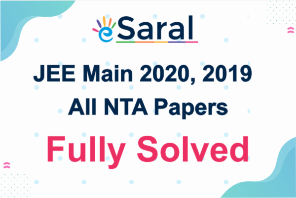 JEE Main 2020, 2019 All NTA Papers Fully Solved cover