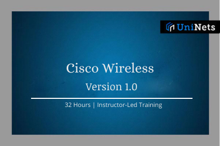 Cisco Wireless: Starts on 04-Jul-2020 @7AM IST cover