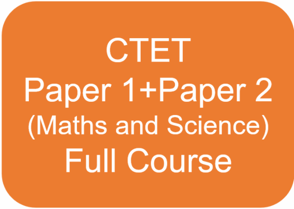 CTET - Paper 1 + Paper 2 (Maths and Science) Full Course cover