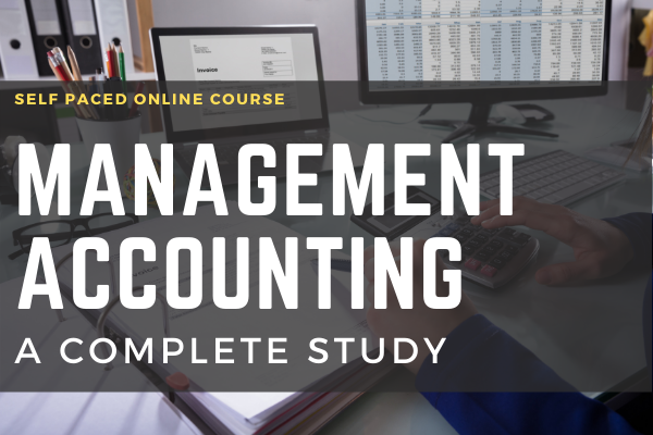 Management Accounting A Complete Study cover