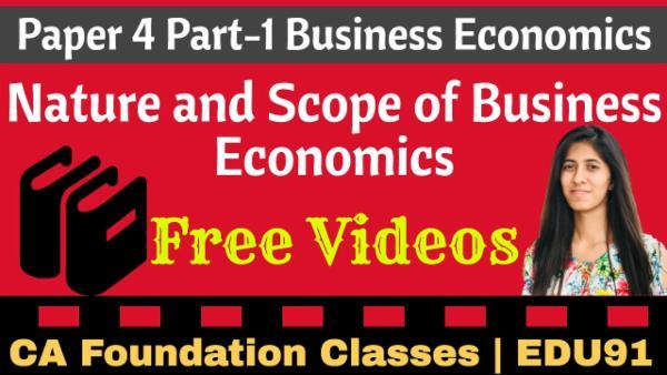 Nature and Scope of Business Economics | CA Foundation | Business Economics cover