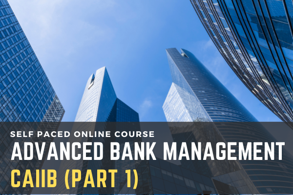 CAIIB Advanced Bank Management (Part I) cover