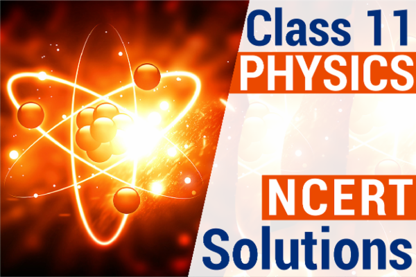NCERT SOLUTIONS FOR CLASS 11 PHYSICS cover