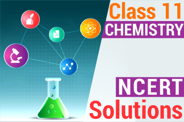 NCERT SOLUTIONS FOR CLASS 11 CHEMISTRY cover