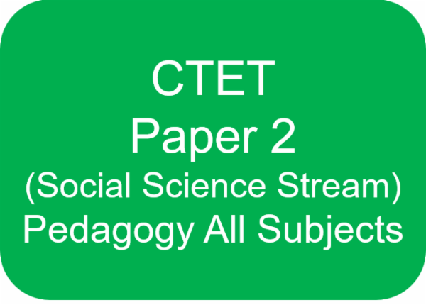 CTET PAPER 2 (PEDAGOGY FOR ENGLISH+HINDI+SOCIAL SCIENCE+CDP) cover