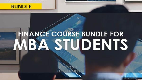 FINANCIAL COURSES BUNDLE FOR MBA STUDENTS cover