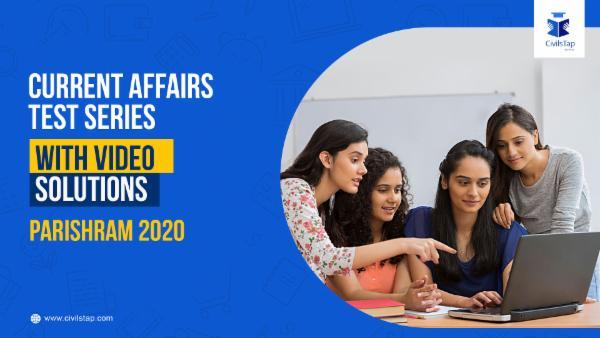 Current Affairs Test Series PARISHRAM 2020 - With Videos cover