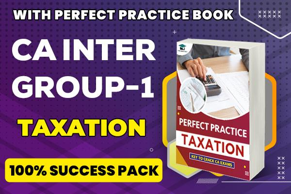 Taxation : CA Inter cover