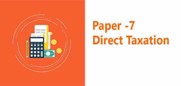 Paper 7 -Direct Taxation cover
