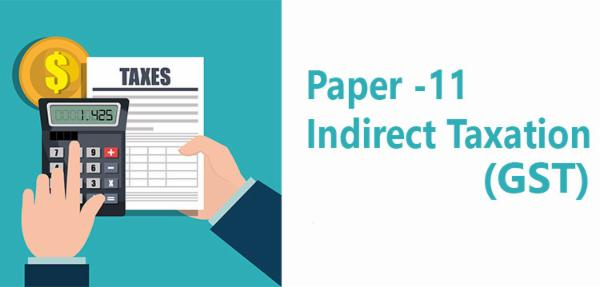 Paper 11 Indirect Taxation (GST) cover