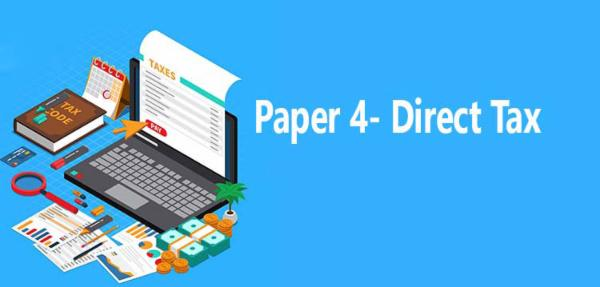 Paper 4: Direct Taxation cover