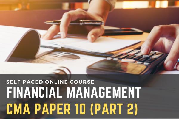 Paper 10: Financial Management (Part 2) cover