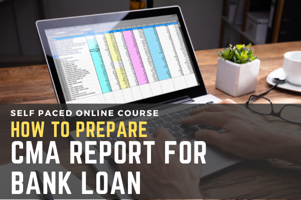 How to prepare CMA Report for Bank Loans? cover