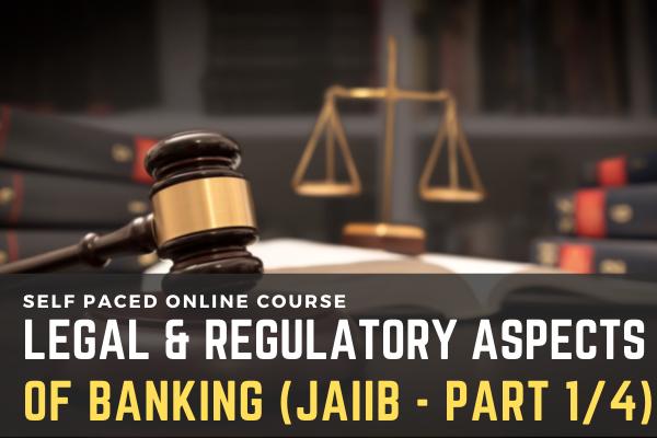 JAIIB: Legal & Regulatory Aspects of Banking [Part 1/4] cover