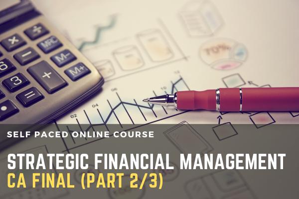CA FINAL Paper 2 : Strategic Financial Management (Part 2/3) cover
