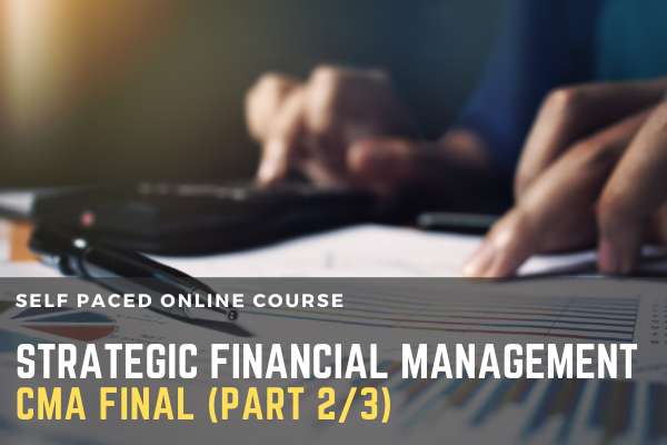 CMA Final: Strategic Financial Management Part 2/3 cover