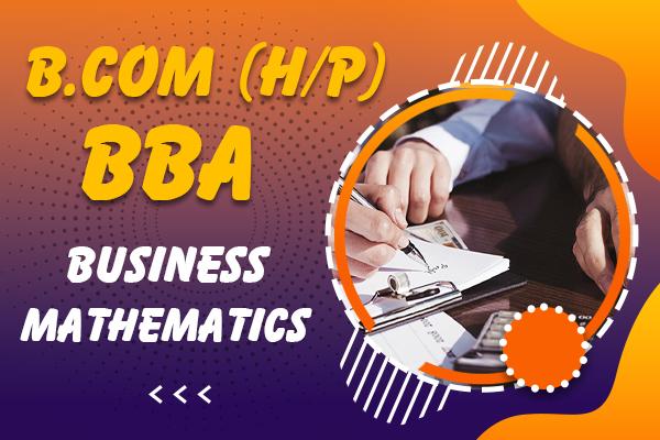 Business Mathematics : B.com (H/P), BBA cover