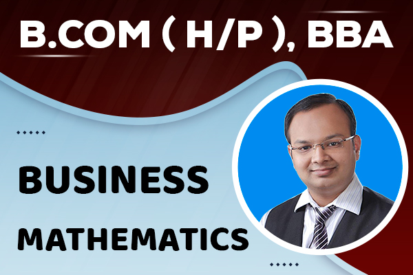 Business Mathematics : B.com (H/P), BBA cover