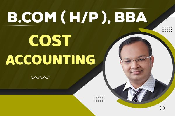 Cost Accounting : B.com (H/P), BBA cover