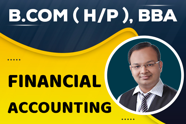 Financial Accounting : B.com (H/P), BBA cover