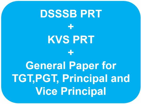 KVS PRT + DSSSB PRT + GP for TGT, PGT, Principal and Vice Principal cover