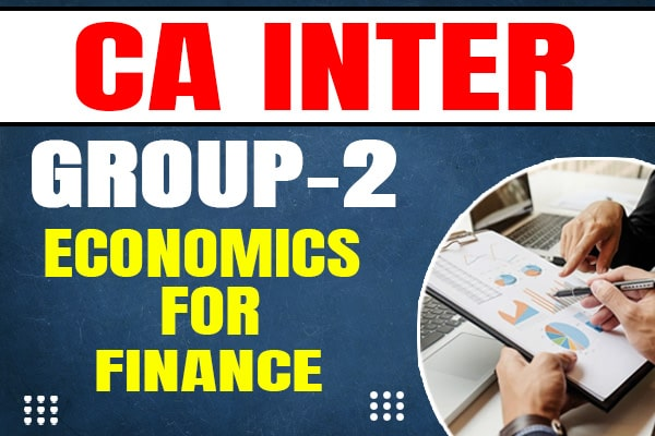Economics for Finance : CA Inter cover