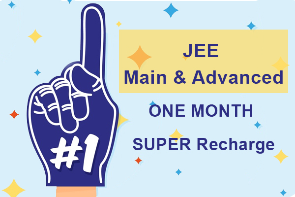 JEE Main & Advanced One Month Super Recharge cover