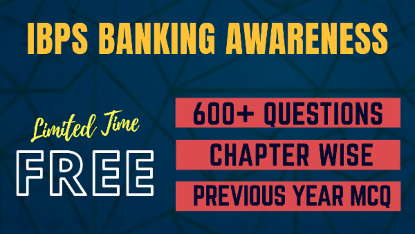 Banking Awareness - Previous Year Questions asked in IBPS PO/ IBPS Clerk/ SBI/ RRB/ RBI Exams cover