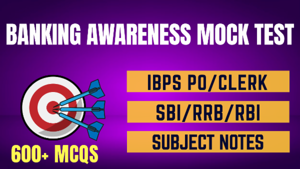 Banking Awareness Practise Test for IBPS PO/ IBPS Clerk/ SBI/ RRB/ RBI Exams cover