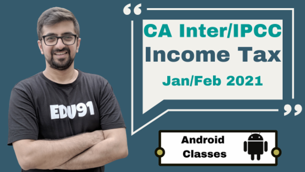 CA Intermediate Income Tax Classes - Android App - Nov 2020 cover