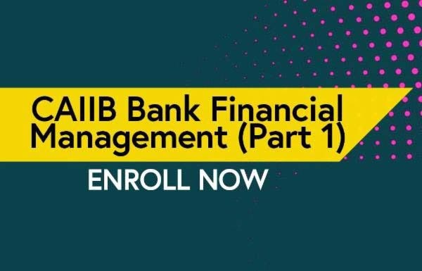 CAIIB Bank Financial Management Part 1 cover
