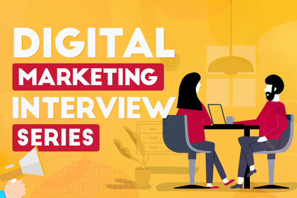 Digital Marketing Interview Series cover