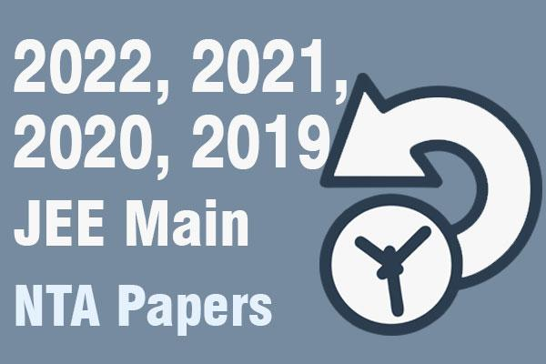 2021, 2020, 2019 JEE Main NTA Papers cover
