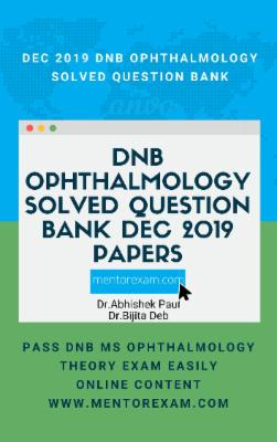 OPHTHALMOLOGY DECEMBER 2019 DNB Solved papers cover