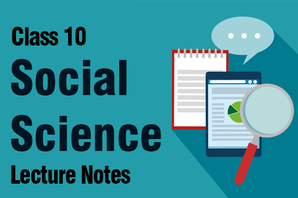 Class 10 - Social Science Lectures Notes cover