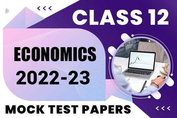 Economics Class 12 Mock Test Papers 2021 | Suggested Answers and Marking Scheme cover