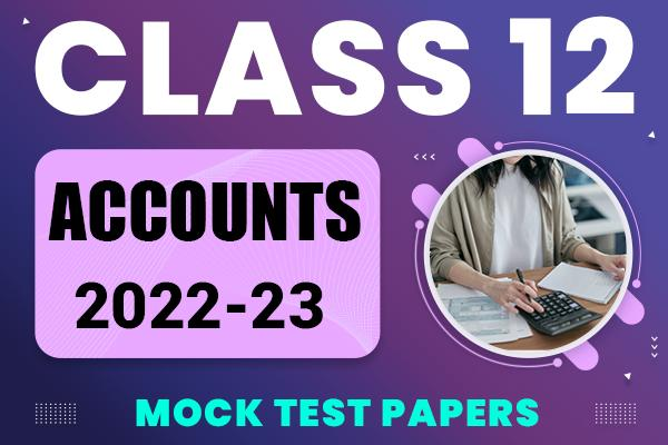 Accounts Class 12 Sample Papers 2021 | suggested answers and marking scheme cover