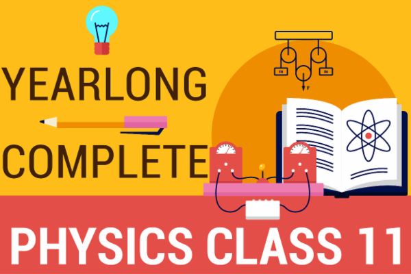 Class 11 Complete Physics Course cover