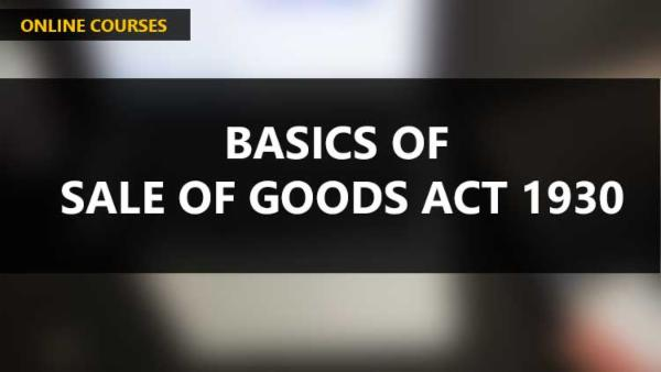 Basics of Sale of Goods Act 1930 cover