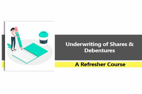 Underwriting of Shares and Debentures - A Refresher Course cover