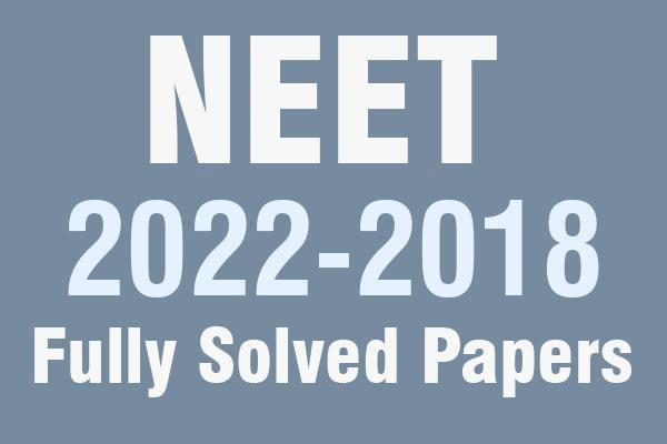 NEET 2020, 2019, 2018 Exam Papers (Fully Solved Papers) cover