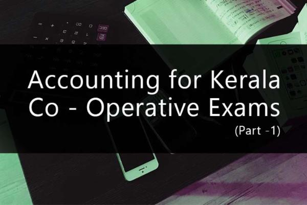 Accounting for Kerala Co - Operative Exams (Part -1) cover