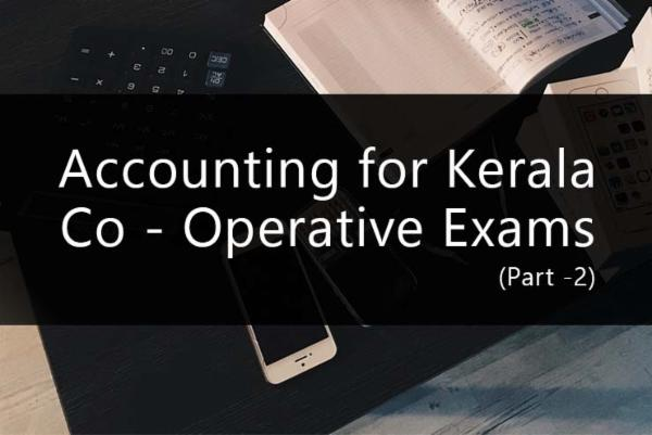 Accounting for Kerala Co - Operative Exams (Part -2) cover