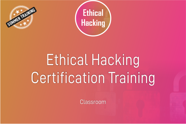 Ethical Hacking - Summer Training cover