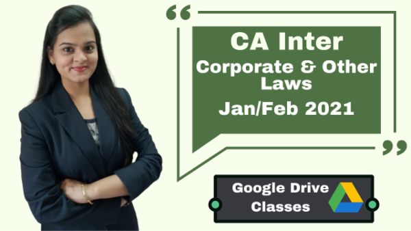 CA Inter Corporate and Other Laws Online Classes - Google Drive - Nov 2020 cover
