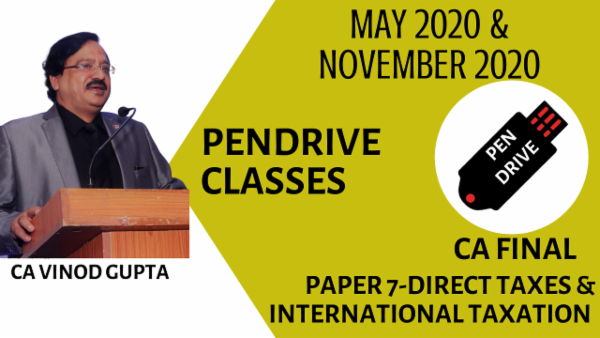 CA Final Direct Tax Laws and International Taxation Pendrive Classes - May 2020 & Nov 2020 cover