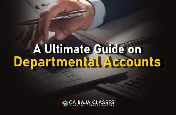 A Ultimate Guide on Departmental Accounts cover
